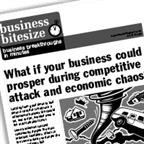 What if your business could prosper during competitive attack and economic chaos?