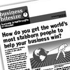 How do you get even the world's most stubborn people to help your business win?