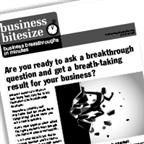 Are you ready to ask a breakthrough question and get a breath-taking result for your business?
