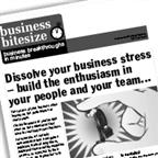 Dissolve your business stress - build the enthusiasm in your people and your team