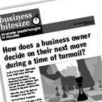How does a business owner decide on their next move during a time of turmoil