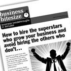 How to hire the superstars who grow your business and avoid hiring the others who don't...