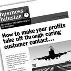 How to make your profits take off through caring customer contact…