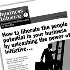 How to liberate the people potential in your business by unleashing the power of initiative…